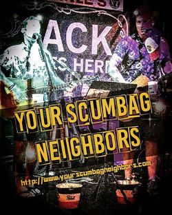 Your Scumbag Neighbors
