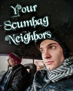 Your Scumbag Neighbors Tallahassee