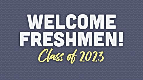College WelcomeFreshmanClassof2023.png