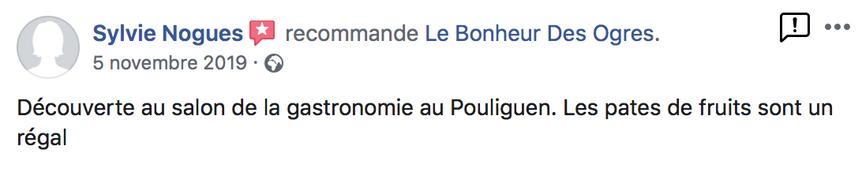 2019 Avis de Sylvie Nogues sur Le Bonheur des Ogres, Nougatier artisanal à Quistinic (56310)