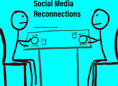 Social Media Re-connections