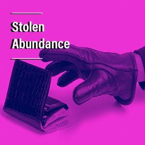 Stolen Abundance!