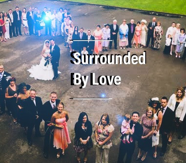 Surrounded by Love