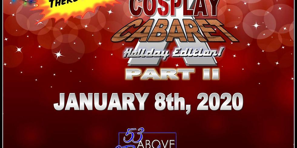 GeekLifeRules Cosplay Cabaret Part 2!
