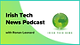 irish tech podcast
