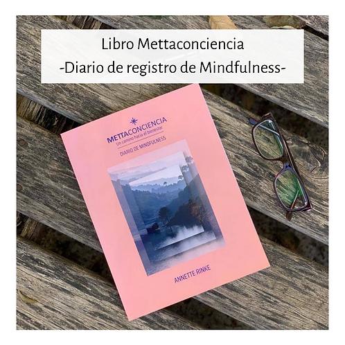 LIBRO Mettaconciencia: Diario de registro de Mindfulness