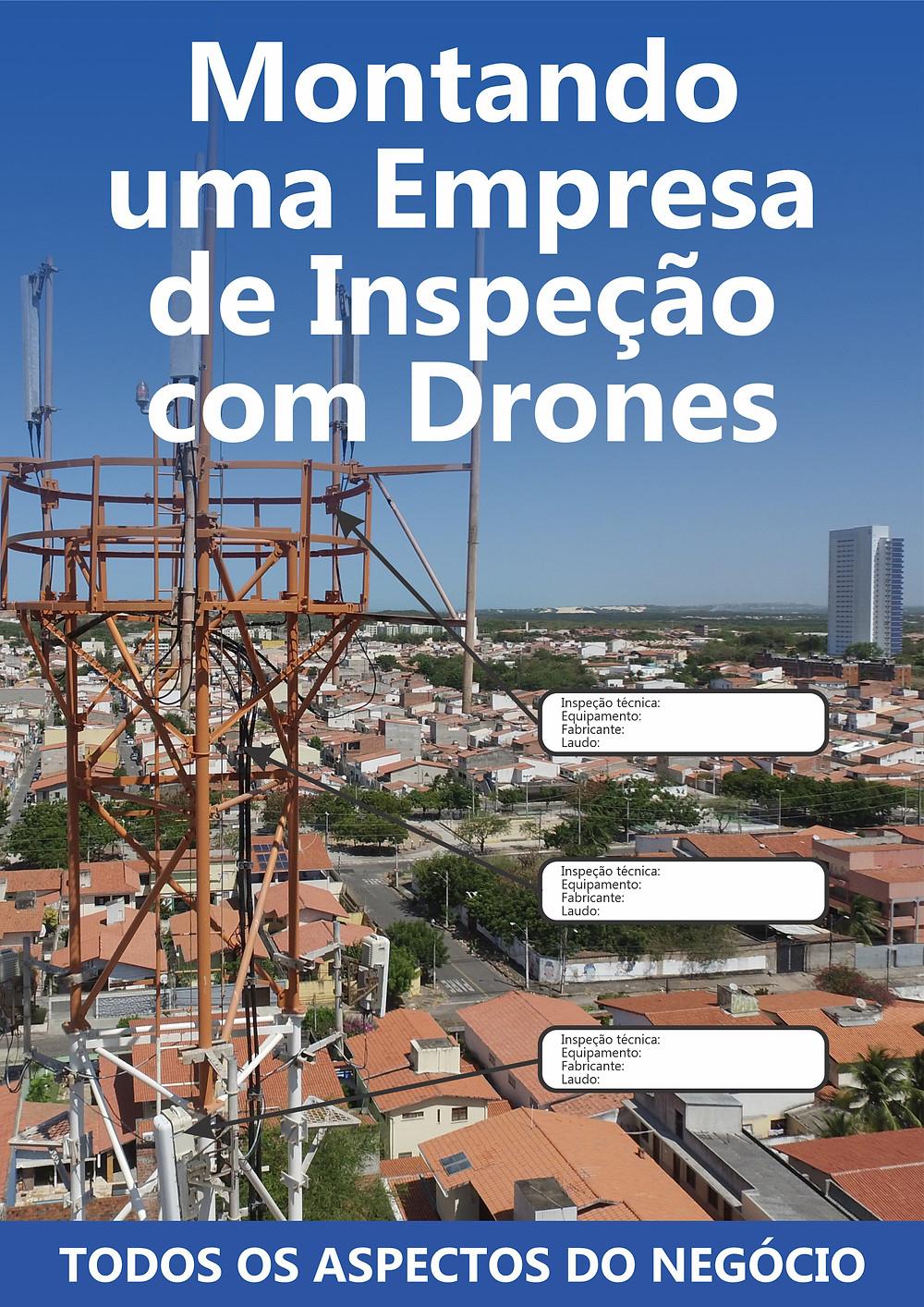 Montando uma Empresa de Inspeção com Drones