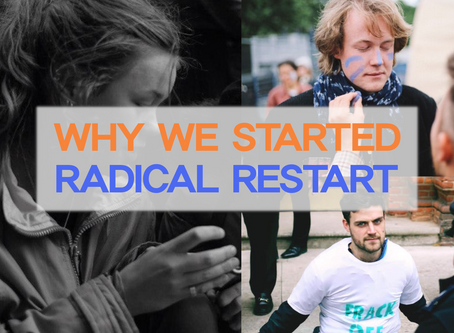 Why we started Radical Restart - Meg, Nils and Robin