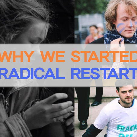 Why we started Radical Restart - Meg, Nils and Robin