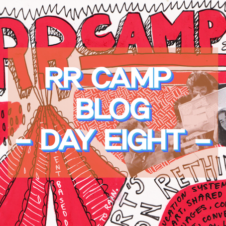 Radical Restart's Radical Education Rethink! - RR Camp Day 8
