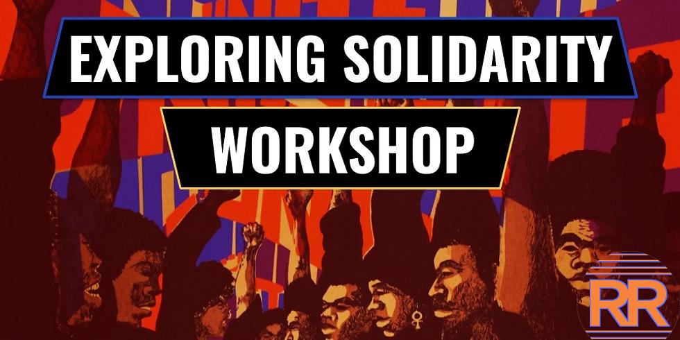 Solidarity Starter - 'Exploring Solidarity'