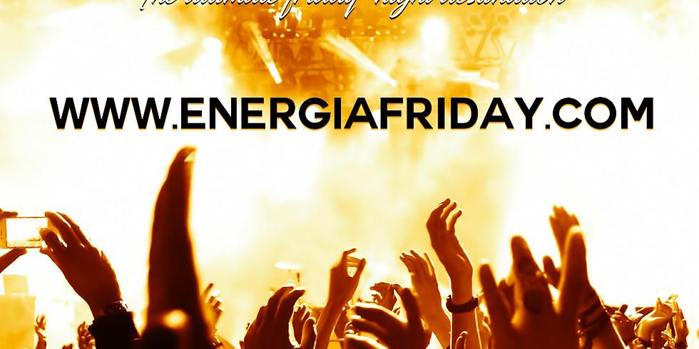 Energia Fridays  W/ DJ CRIS-P (1)