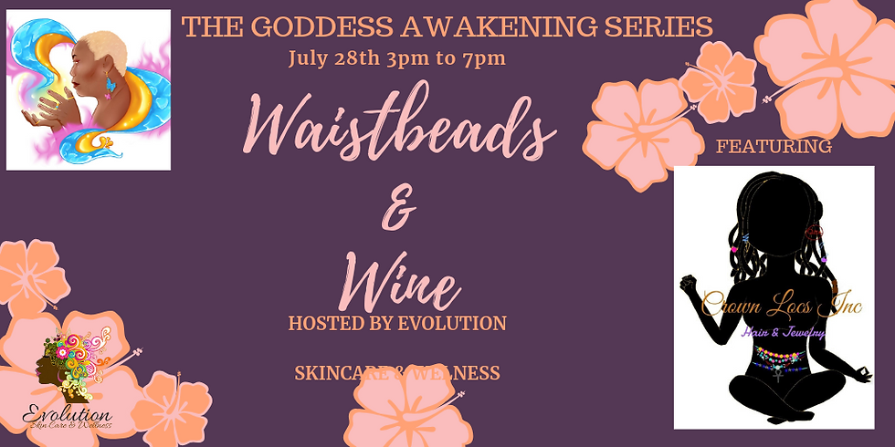 Waistbeads & Wine