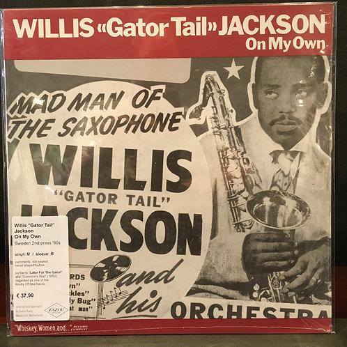 WILLIS 'Gator Tail' JACKSON • On my own