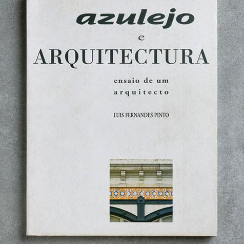 Azulejo e Arquitectura, Ensaio de um Arquitecto