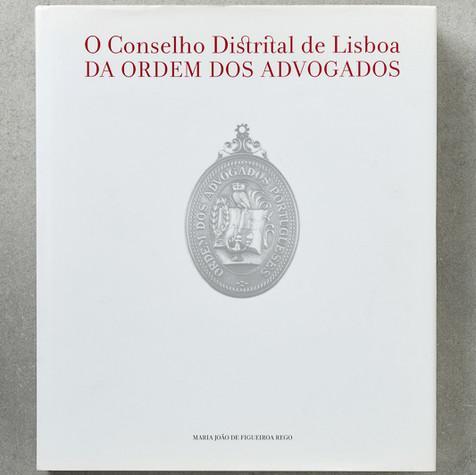 O Conselho Distrital de Lisboa da Ordem dos Advogados