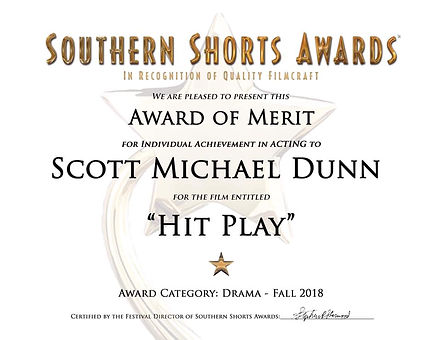 Scott Michael Dunn - Acting Award - Hit