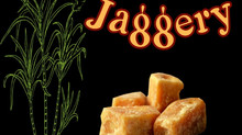 Just a little Jaggery...