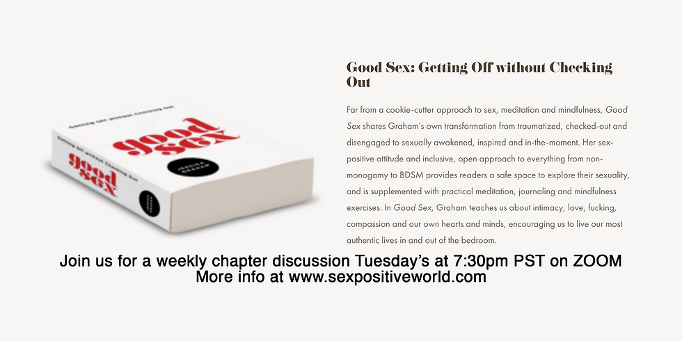"""Good Sex Book Club - Chapter 2 """"Mindfulness Manual: obstacles, faqs, and tips"""""""