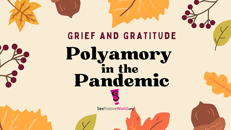 Polyamory in the Pandemic