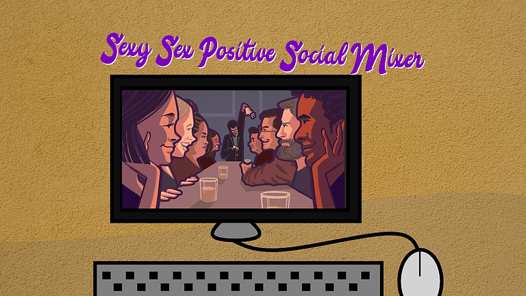 Sexy Sex Positive Social Mixer - L2