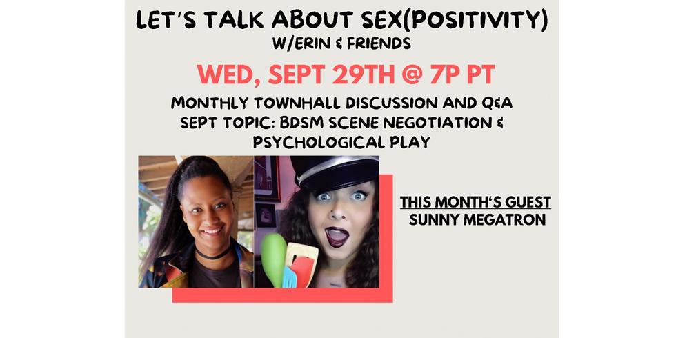 SPLA L1 - Let's Talk About Sex(Positivity) w/Sunny Megatron -Virtual