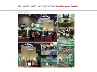 22nd KyungHyang Housing Fair 2007 Land Designers Pavilion