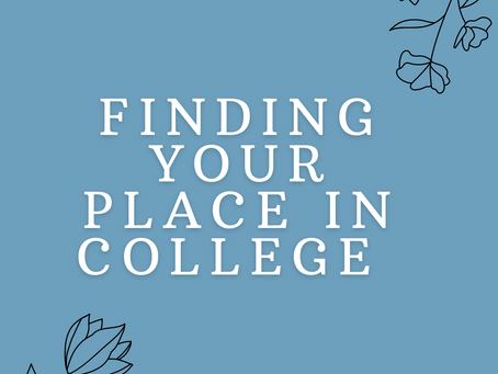 How to Find Your Place in College