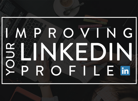 Improving Your LinkedIn Profile