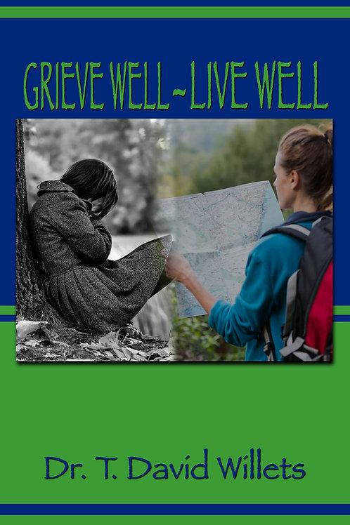 Grieve Well - Live Well