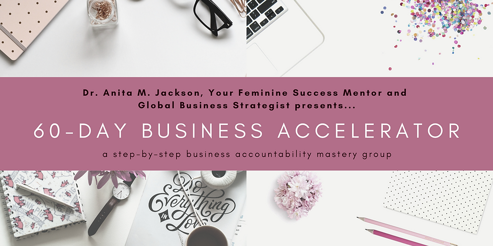 60-Day Business Accelerator Accountability Group