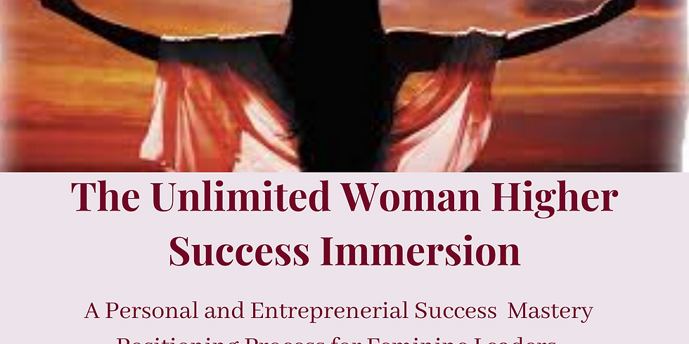 The Unlimited Woman Higher Success Immersion