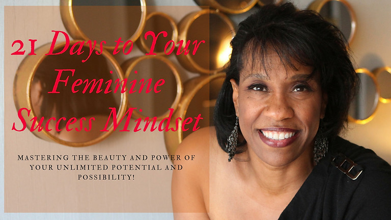 21 Day to Your Feminine Success Mindset