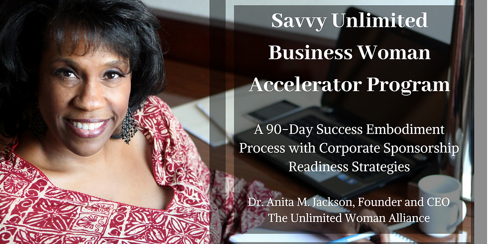 Savvy Unlimited Business Woman Accelerator Program