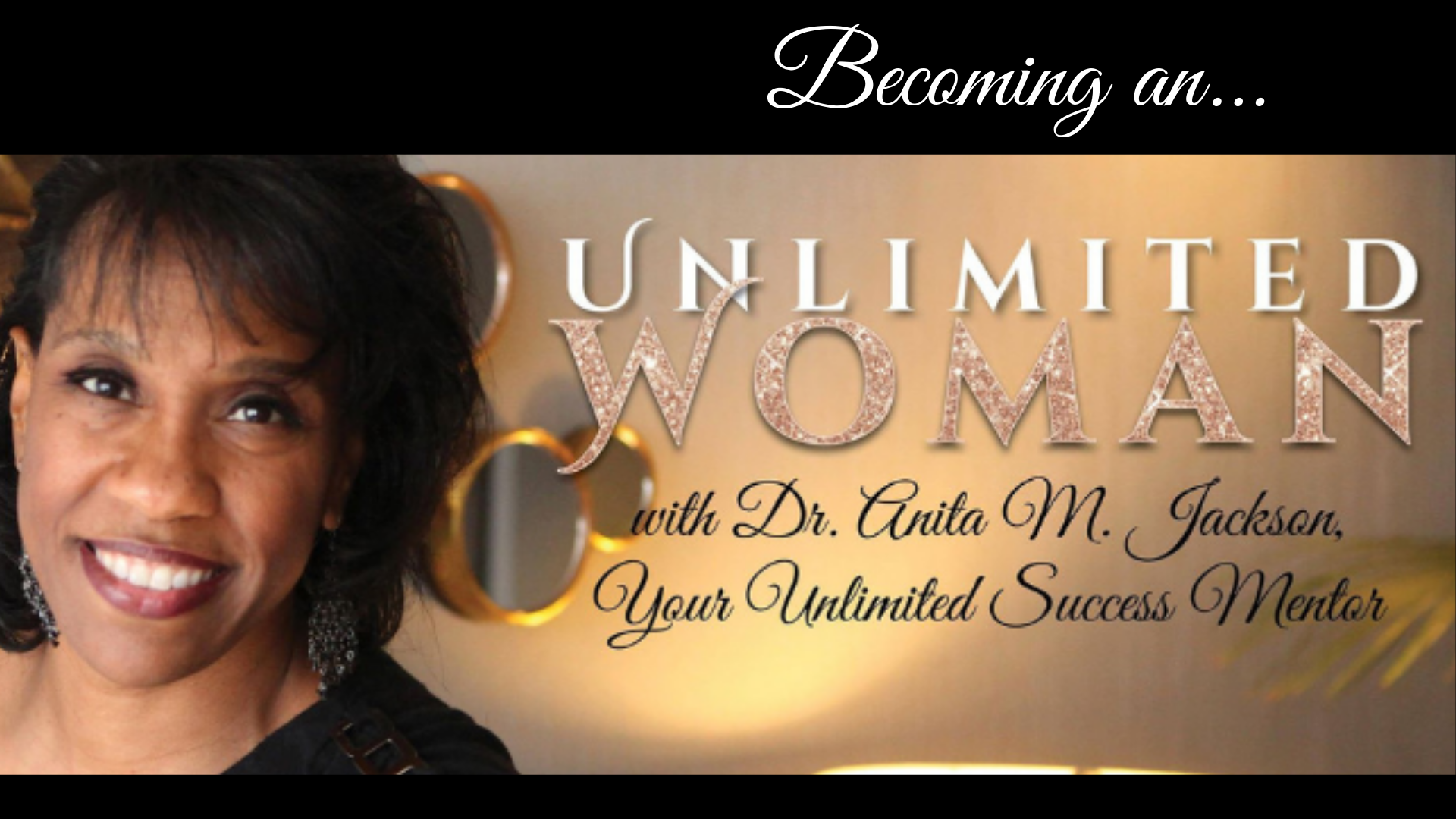 Becoming an Unlimited Woman