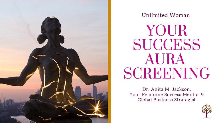 Your Success Aura Screening Session with Dr. Anita