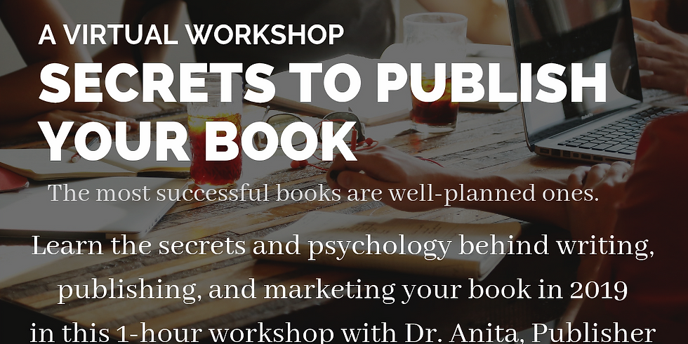 Secrets to Publishing Your Book - A Virtual Workshop