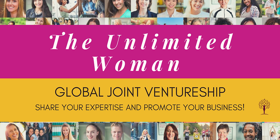Global Joint Venture Partnership with the Unlimited Woman and Dr. Anita