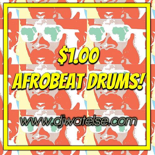 $1 Afrobeat Drum Kit [Vol. 1]