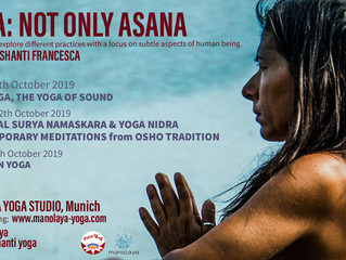 """Yoga: not only asana."" Three days to explore different practices with a focus on subtle aspects of"