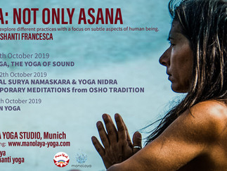 """""""Yoga: not only asana."""" Three days to explore different practices with a focus on subtle aspects of"""