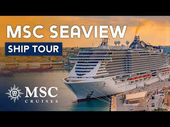 MEDITERRANEAN CRUISE  MSC SEAVIEW
