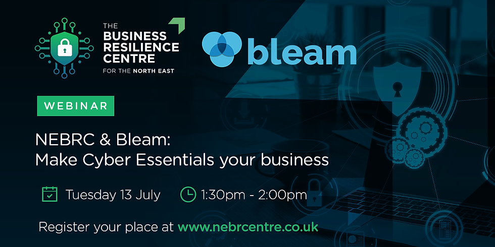 NEBRC & Bleam: Make Cyber Essentials your business!
