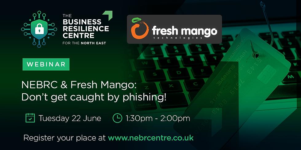 NEBRC & Fresh Mango: Don't get caught by phishing!