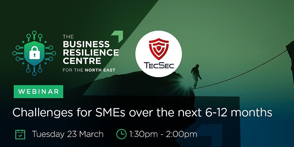 NEBRC & TecSec: Challenges for SMEs over the next 6-12 months