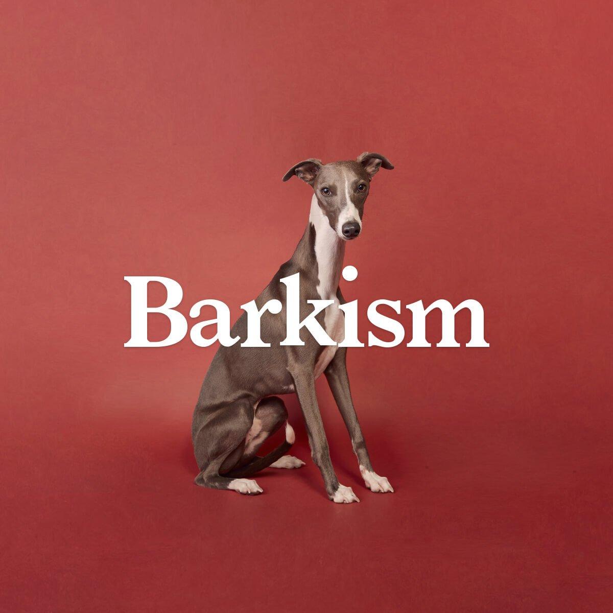 Barkism