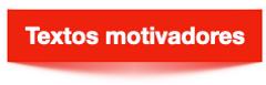 textos motivadores