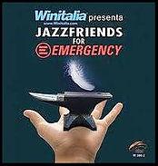 Cd Jazfriends for Emergency: Irio de Paula, Elio e le Storie Tese, Stefano Bollani, Damsjazzorchestra, Umbria Jazz