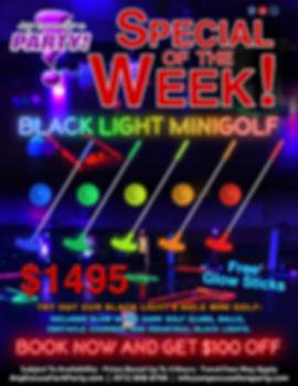 Special of the Week Black Light Mini Gol