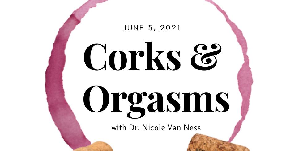 Corks & Orgasms